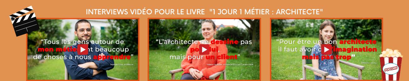 """Interview vidéo """"1 jour 1 métier : Architecte"""""""